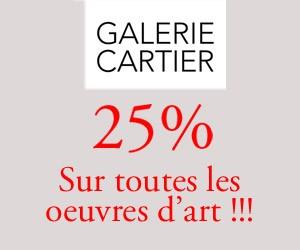 25 % de rabais sur les oeuvres d'art | Galerie Cartier