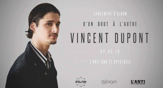 Vincent Dupont | Lancement de l'album «D'un bout à l'autre»