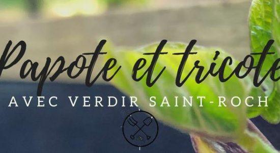 Papote et tricote avec Verdir Saint-Roch