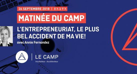 Matinée du CAMP – « L'entrepreneuriat, le plus bel accident de ma vie! »