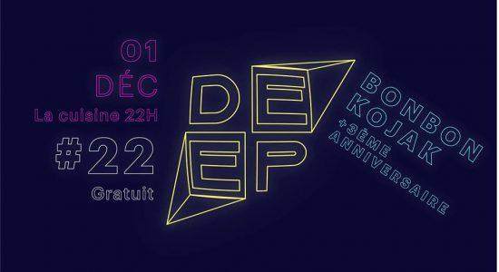 Deep #22 : 3ème Anniversaire | Bonbon Kojak + M.I.M