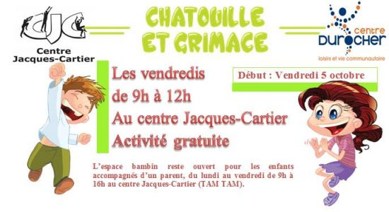 Chatouille et grimace – Centre Durocher