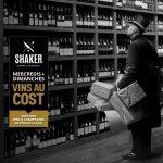 Vin au cost | SHAKER St-Joseph – Cuisine & Mixologie