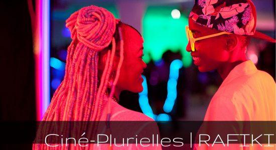 Ciné-Plurielles – « Rafiki »