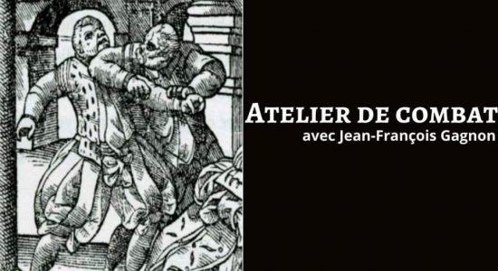 Atelier de combat dramatique avec Jean-François Gagnon