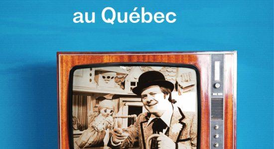Une histoire de la télévision au Québec de Sophie Imbeault